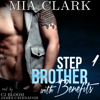 Mia Clark - Stepbrother with Benefits 1 (Unabridged)  artwork