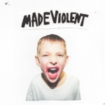 Made Violent - On My Own