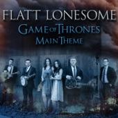 Flatt Lonesome - Game of Thrones (Main Theme)