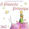 Il Piccolo Principe - Antoine de Saint-Exupéry