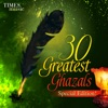 30 Greatest Ghazals - Special Edition!