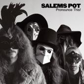 Salem's Pot - The Vampire Strikes Back