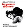 La peau douce – EP (Remastered), Georges Delerue