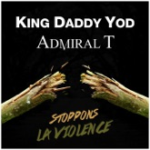 Stoppons la violence (feat. Admiral T) - Single