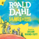 Roald Dahl - James and the Giant Peach (Unabridged)