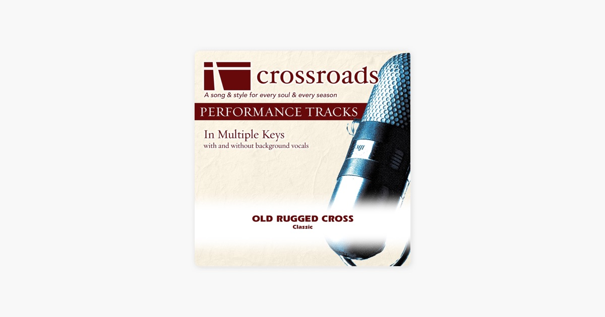 Old Rugged Cross Performance Track