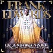 Frankincense - Frank Edwards