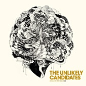 The Unlikely Candidates - Trampoline
