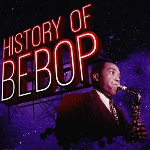 History of Bebop