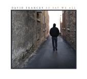 David Francey - Long Long Road