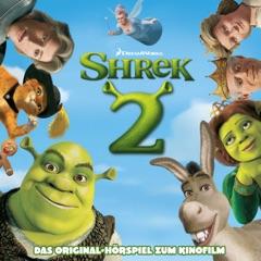 Shrek 2 (Das Original-Hörpiel zum Kinofilm)