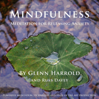 Mindfulness Meditation for Releasing Anxiety: A mindfulness meditation to help you release anxiety and worry.