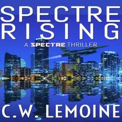 Spectre Rising: Spectre, Book 1 (Unabridged)
