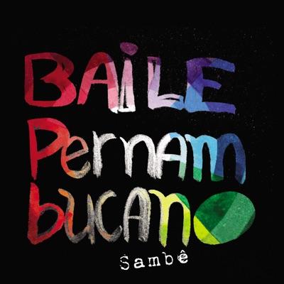 Baile Pernambucano - Sambê