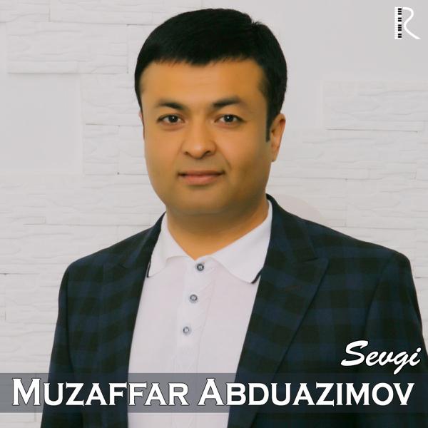 МУЗАФФАР АБДУАЗИМОВ MP3 СКАЧАТЬ БЕСПЛАТНО