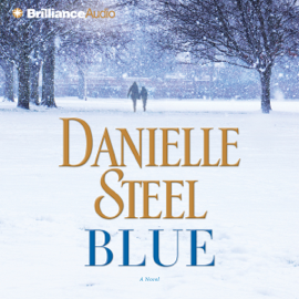 Blue: A Novel - Danielle Steel mp3 download
