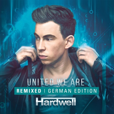 United We Are Remixed (German Edition) - Hardwell