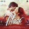 Fitoor (Original Motion Picture Soundtrack), Amit Trivedi