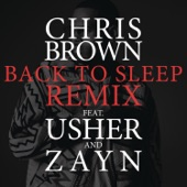 Chris Brown - Back To Sleep (Remix) [feat. Usher & ZAYN]