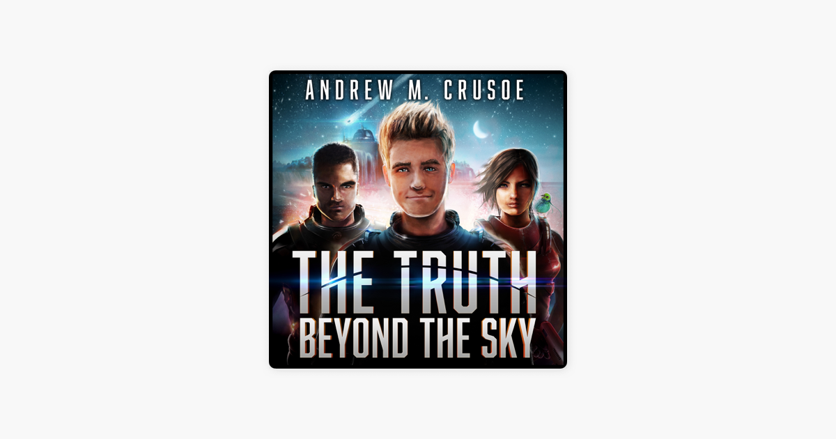 The Truth Beyond the Sky (The Epic of Aravinda Book 1)