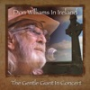 Don Williams in Ireland The Gentle Giant in Concert