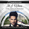 M.J. O'Shea - The Millionaire Upstairs (Unabridged) grafismos
