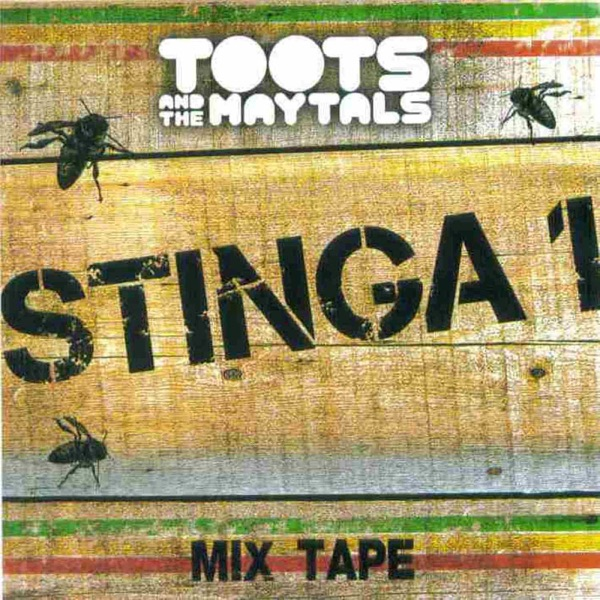 Toots & The Maytals - Stinga 1 Mix Tape