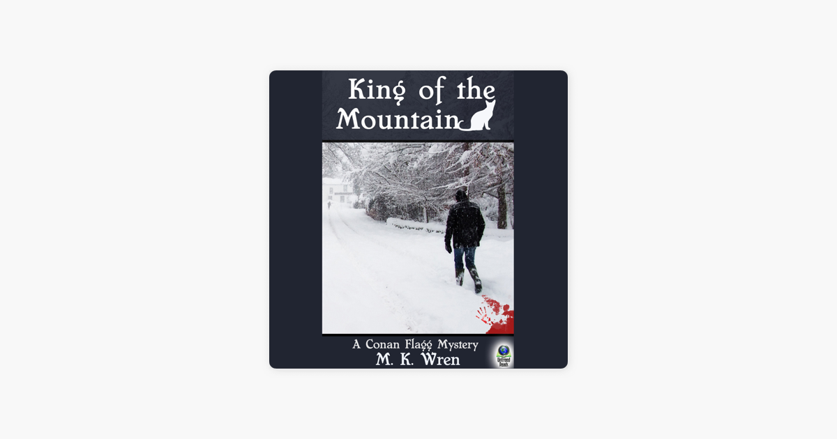 King of the Mountain: A Conan Flagg Mystery (Unabridged)