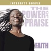 The Power of Praise: Faith