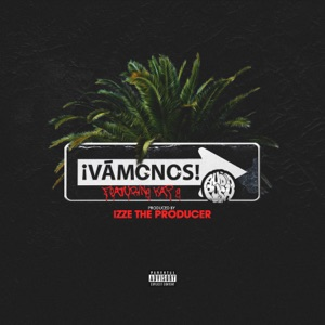 Vámonos (feat. Kap G) - Single Mp3 Download