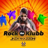 Rock The Klubb (Rayman rmx) - JACK MAZZONI