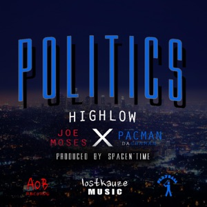 Politics (feat. Joe Moses & Pacman da Gunman) - Single Mp3 Download