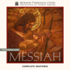 Handel: Messiah, HWV 56 - Mormon Tabernacle Choir, Orchestra At Temple Square & Mack Wilberg