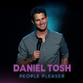 People Pleaser-Daniel Tosh