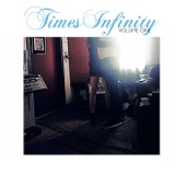 Times Infinity, Vol. One