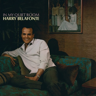 In My Quiet Room - Harry Belafonte