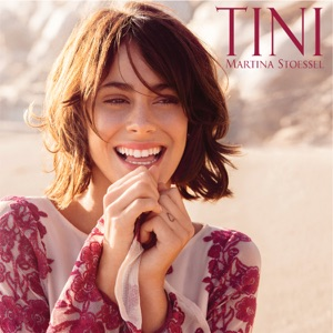 TINI (Martina Stoessel) [Deluxe Edition] Mp3 Download