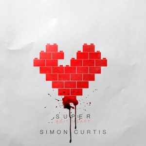 Simon Curtis - Super Psycho Love