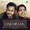 Darmiyaan Lata Mangeshkar and Kishore Kumar