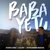 Baba Yetu - BYU Men's Chorus, Alex Boy� & BYU Philharmonic Orchestra