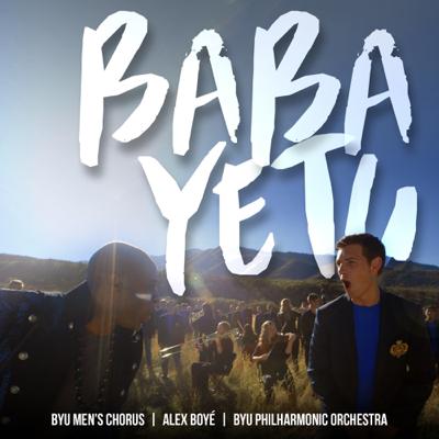 Baba Yetu - BYU Men's Chorus, Alex Boyé & BYU Philharmonic Orchestra song