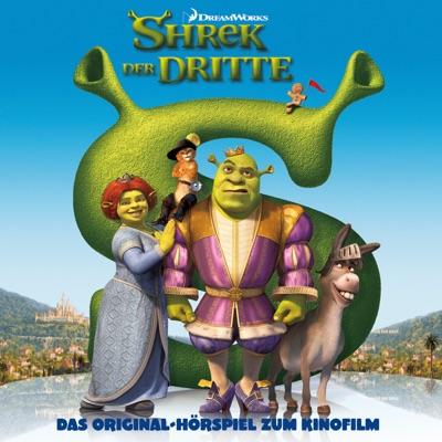 Shrek der Dritte (Das Original-Hörspiel zum Kinofilm) - Shrek