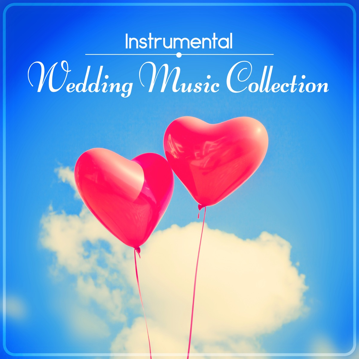 Instrumental Wedding Music Collection – Classical Music for
