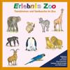 Karl-Heinz Dingler, Christian Fackelmann - Erlebnis Zoo. Tierstimmen und Geräusche im Zoo Grafik