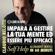 Claudio Belotti - Impara a gestire la tua mente ed essere più efficace (Self Help. Allenamenti mentali in 60 minuti)