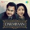Darmiyaan Kishore Kumar and Asha Bhosle