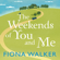 Fiona Walker - The Weekends of You and Me (Unabridged)