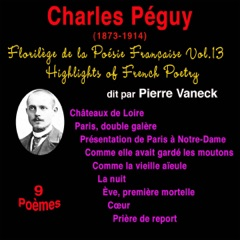 Charles Péguy: Florilège de la Poésie Française 13