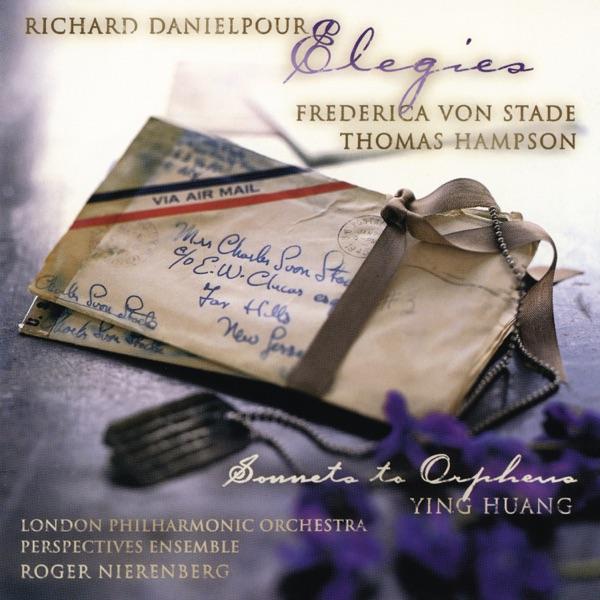 Danielpour: Elegies - Sonnets to Orpheus