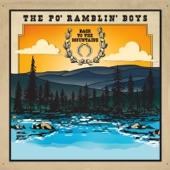 The Po' Ramblin' Boys - I Believe in the Old Time Way